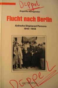 Cover Flucht nach Berlin Angelika Königseder